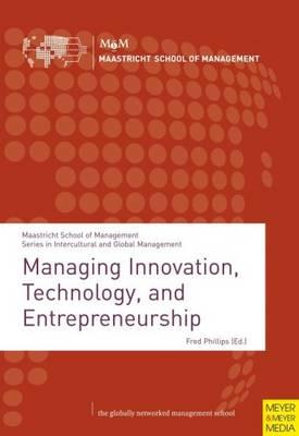 Managing Innovation, Technology, and Entrepreneurship (Paperback)