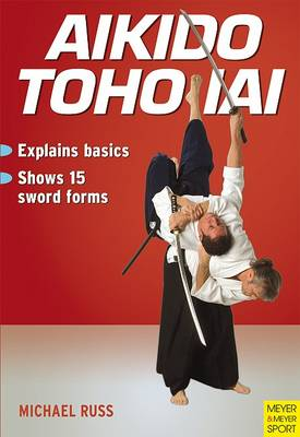 Aikido Toha Iai (Paperback)
