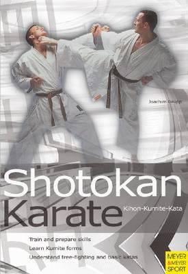 Shotokan Karate Kihon-Kumite-Kata (Paperback)