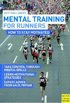 Mental Training for Runners: How to Stay Motivated (Paperback)