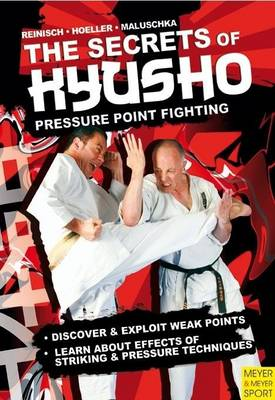 The Secrets of Kyusho - Pressure Point Fighting (Paperback)