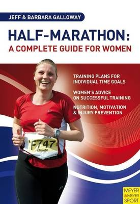 Half-Marathon: A Complete Guide for Women (Paperback)