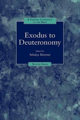 Exodux - Deuteronomy: A Feminist Companion to the Bible (Second Series) - The Feminist Companion to the Bible (Second Series) 5 (Paperback)