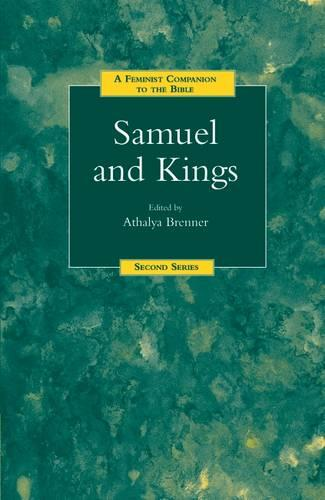 Samuel and Kings: A Feminist Companion to the Bible (Second Series) - The Feminist Companion to the Bible (Second Series) 7 (Paperback)