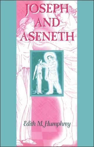 Joseph and Aseneth - Guides to the Apocrypha & Pseudepigrapha (Paperback)