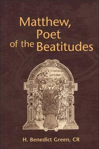 Matthew, Poet of the Beautitudes - Journal for the Study of the New Testament Supplement S. No. 203 (Hardback)