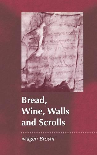 Bread, Wine, Walls and Scrolls - Journal for the Study of the Pseudepigrapha Supplement S. No. 36 (Hardback)