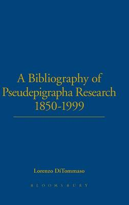 A Bibliography of Pseudepigrapha Research 1850-1999 - Journal for the Study of the Pseudepigrapha Supplement S. No. 39 (Hardback)