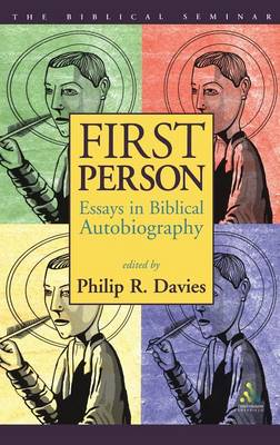 First Person: Essays in Biblical Autobiography - Biblical Seminar S. No. 81 (Paperback)