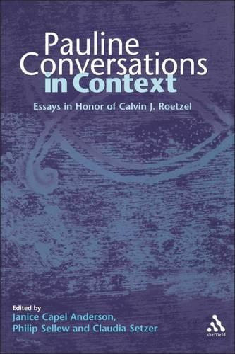 Pauline Conversations: Essays in Honor of Calvin J.Roetzel - Journal for the Study of the New Testament Supplement S. v. 221 (Hardback)