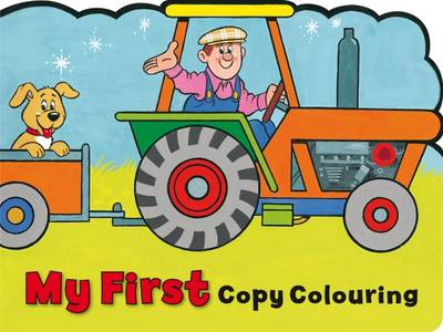 My First Copy Colouring: Tractor - Copy Colour S. (Paperback)