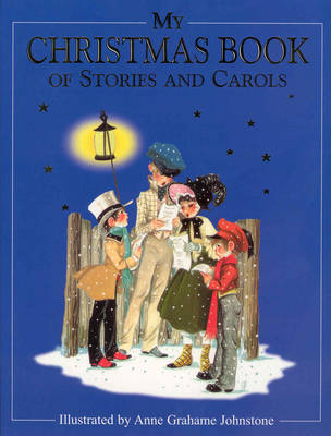My Christmas Book of Stories and Carols (Hardback)