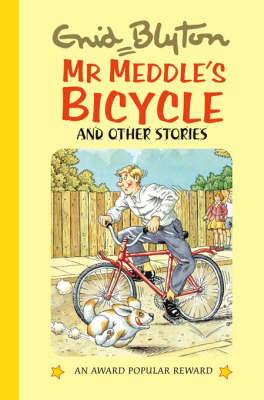 Mr. Meddle's Bicycle and Other Stories - Enid Blyton's Popular Rewards Series 10 (Hardback)