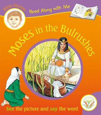 Moses in the Bulrushes - Read Along with Me Bible Stories (Paperback)