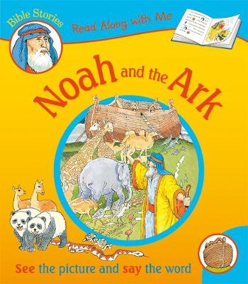 Noah and the Ark - Read Along with Me Bible Stories (Paperback)