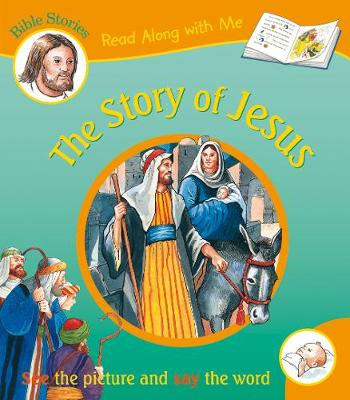 The Story of Jesus - Read Along with Me Bible Stories (Paperback)