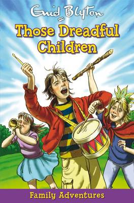 Those Dreadful Children - Family Adventures (Paperback)