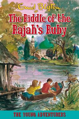 The Riddle of the Rajah's Ruby - Young Adventurers (Paperback)