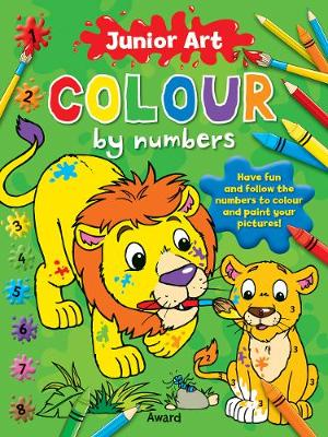 Junior Art Colour By Numbers: Lion - Junior Art Colour By Numbers (Paperback)