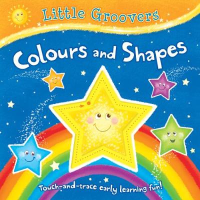 First Colours and Shapes - Little Groovers (Board book)