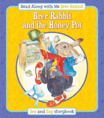 Brer Rabbit and the Honey Pot - Read Along with Me Brer Rabbit (Paperback)