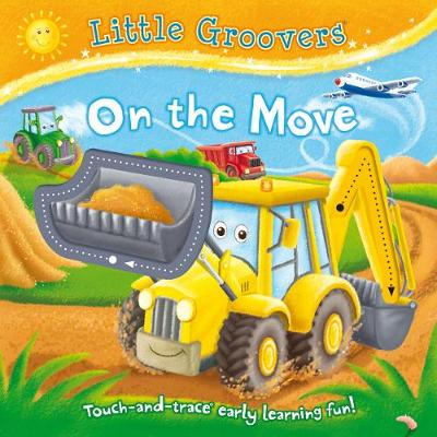 Little Groovers: On the Move - Little Groovers (Board book)