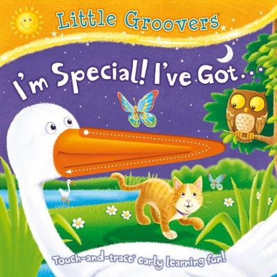 I'm Special, I've Got - Little Groovers (Board book)