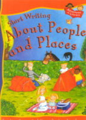 About People and Places: START WRITING ABOUT PEOPLE & PLACES Big Book (Book)