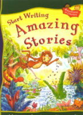 Amazing Stories: START WRITING AMAZING STORIES Big Book (Book)