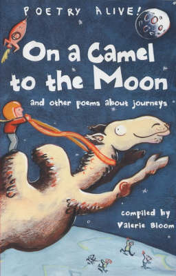 POETRY ALIVE ON A CAMEL TO THE MOON (Paperback)
