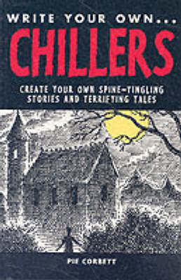 WRITE YOUR OWN CHILLERS (Paperback)