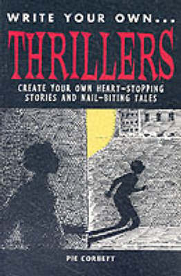 WRITE YOUR OWN THRILLERS (Paperback)