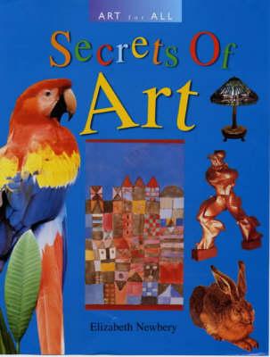 ART FOR ALL SECRETS OF ART (Hardback)