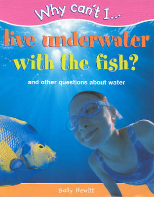 WHY CAN'T I LIVE UNDERWATER (Paperback)