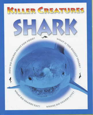 KILLER CREATURES SHARK (Paperback)