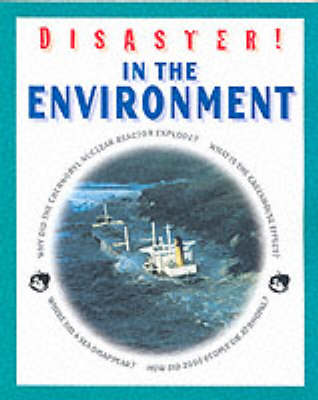 DISASTER IN THE ENVIRONMENT (Hardback)