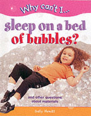 WHY CAN'T I SLEEP ON BED OF BUBBLES (Hardback)