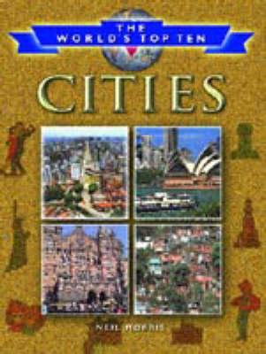 WORLDS TOP 10 CITIES (Hardback)