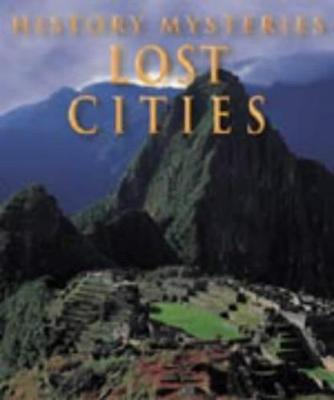 History Mysteries Lost Cities (Paperback)