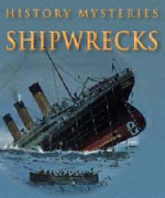 HISTORY MYSTERIES SHIPWRECKS (Paperback)