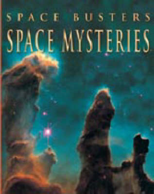 SPACE BUSTERS SPACE MYSTERIES (Paperback)
