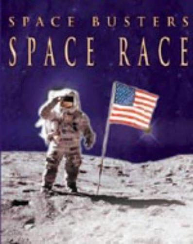 SPACE BUSTERS SPACE RACE (Paperback)