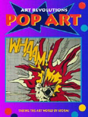 ART REVOLUTIONS POP ART (Paperback)