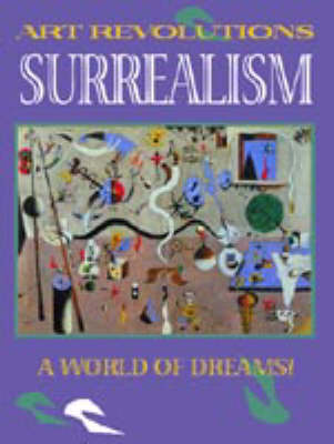 ART REVOLUTIONS SURREALISM (Paperback)