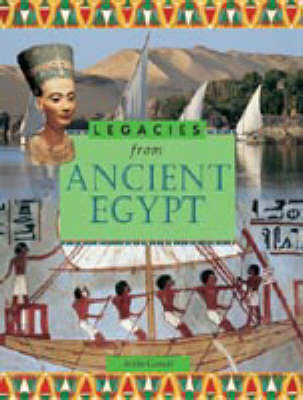 LEGACIES FROM ANCIENT EGYPT (Paperback)