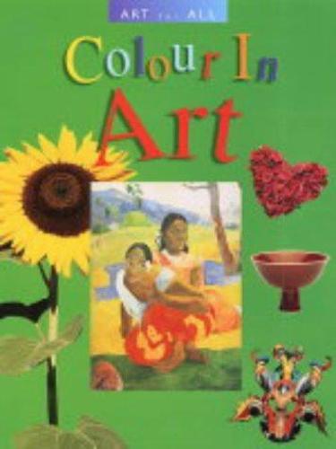 Art For All Colour in Art (Paperback)