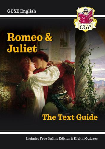 Grade 9-1 GCSE English Shakespeare Text Guide - Romeo & Juliet (Paperback)