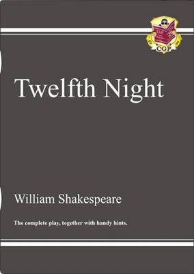 KS3 English Shakespeare Twelfth Night Complete Play (with Notes): The Complete Play (Paperback)