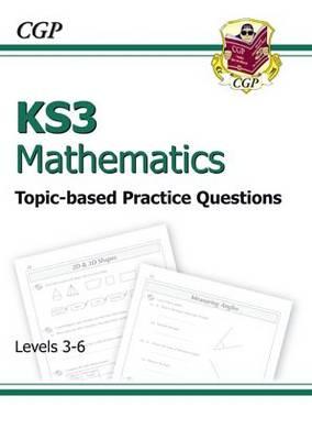 KS3 Maths Topic-Based Practice - Levels 3-6 (Paperback)