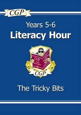 KS2 English Literacy Hour the Tricky Bits - Years 5-6 (Paperback)